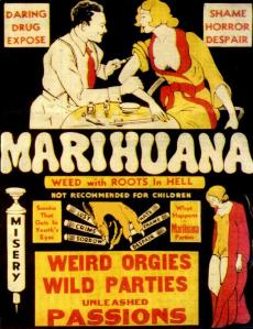 Starting with the 20th century, American capitalism and government began to successfully propagandize the masses to disapprove of cannabis